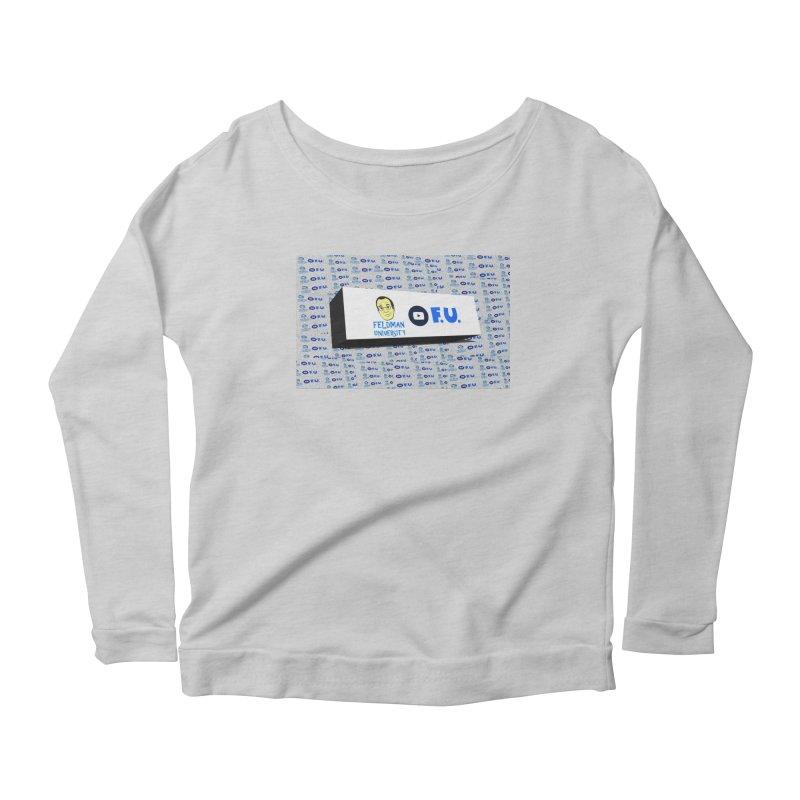Feldman University Women's Scoop Neck Longsleeve T-Shirt by The David Feldman Show Official Merch Store
