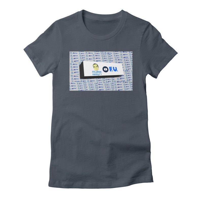 Feldman University Women's T-Shirt by The David Feldman Show Official Merch Store