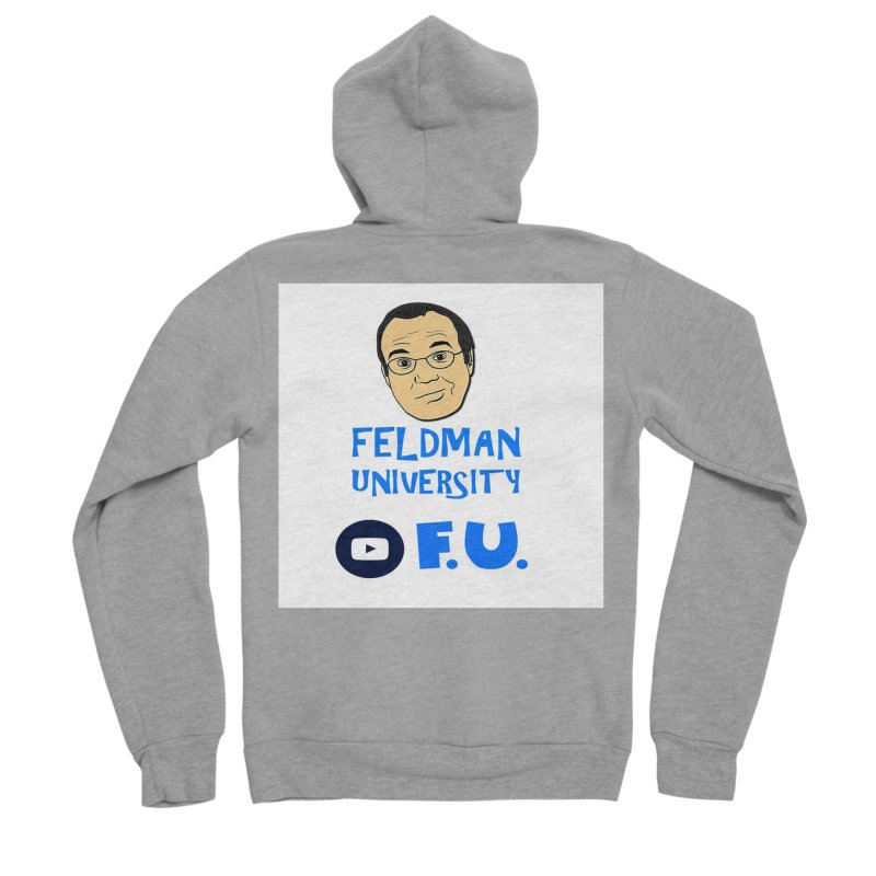 Feldman University Women's Sponge Fleece Zip-Up Hoody by The David Feldman Show Official Merch Store