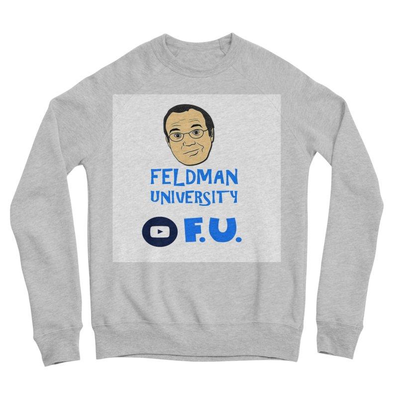 Feldman University Men's Sponge Fleece Sweatshirt by The David Feldman Show Official Merch Store