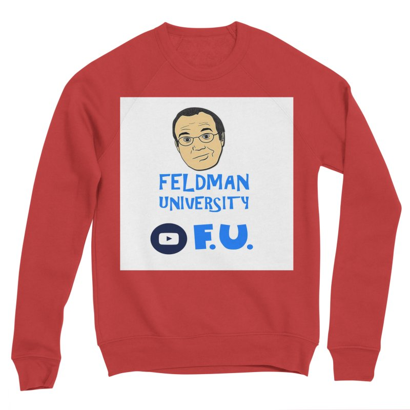 Feldman University Women's Sponge Fleece Sweatshirt by The David Feldman Show Official Merch Store