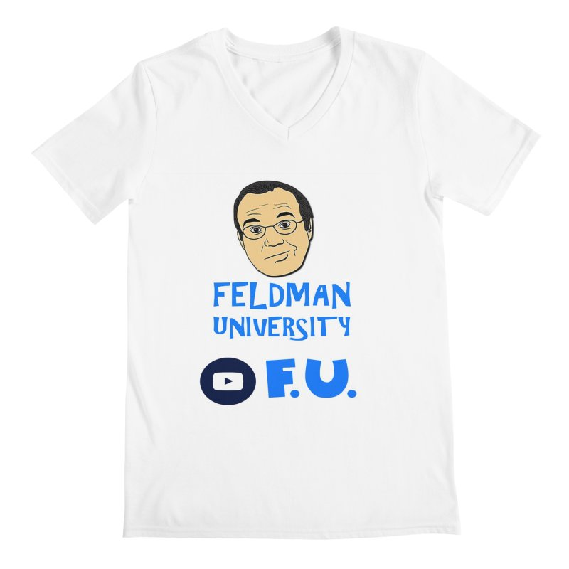 Feldman University in Men's Regular V-Neck White by The David Feldman Show Official Merch Store