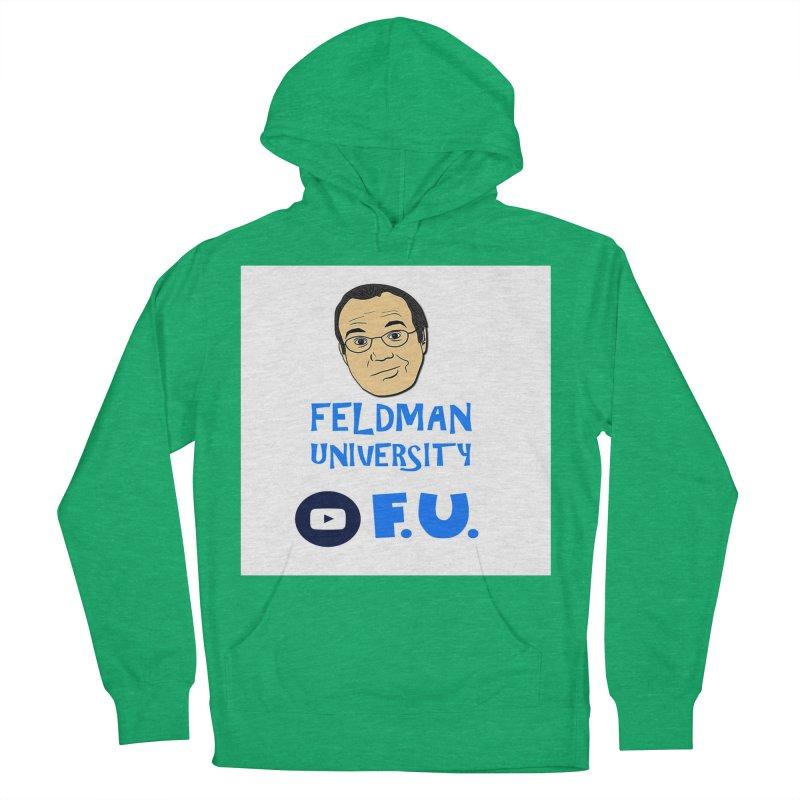 Feldman University Women's French Terry Pullover Hoody by The David Feldman Show Official Merch Store