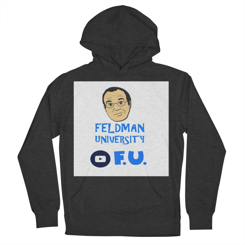 Feldman University Women's French Terry Pullover Hoody by The David Feldman Show Official Merch Store
