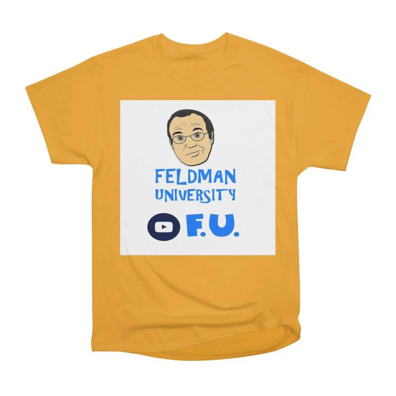 Feldman University Men's Heavyweight T-Shirt by The David Feldman Show Official Merch Store