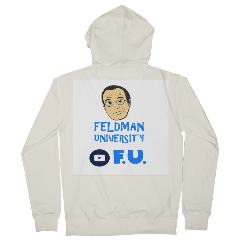 Feldman University Women's French Terry Zip-Up Hoody by The David Feldman Show Official Merch Store