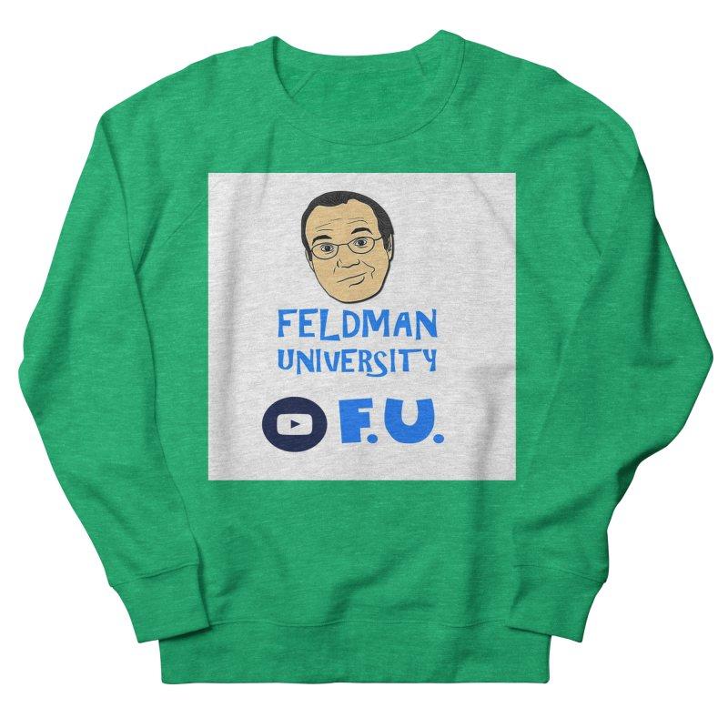Feldman University Women's Sweatshirt by The David Feldman Show Official Merch Store
