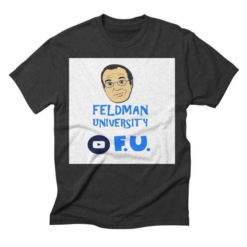 Feldman University Men's Triblend T-Shirt by The David Feldman Show Official Merch Store