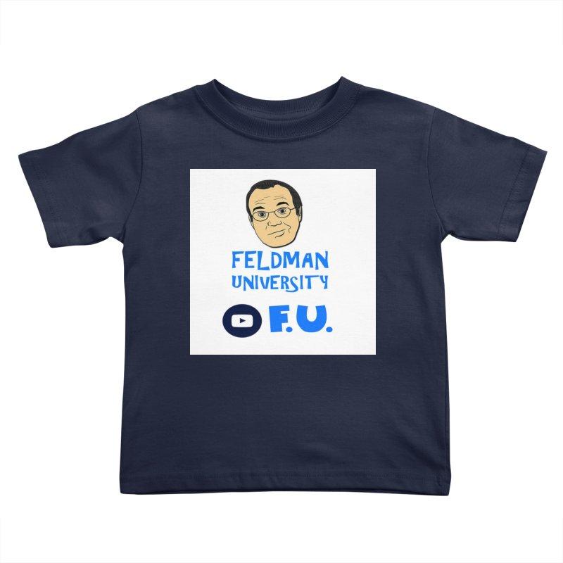 Feldman University Kids Toddler T-Shirt by The David Feldman Show Official Merch Store
