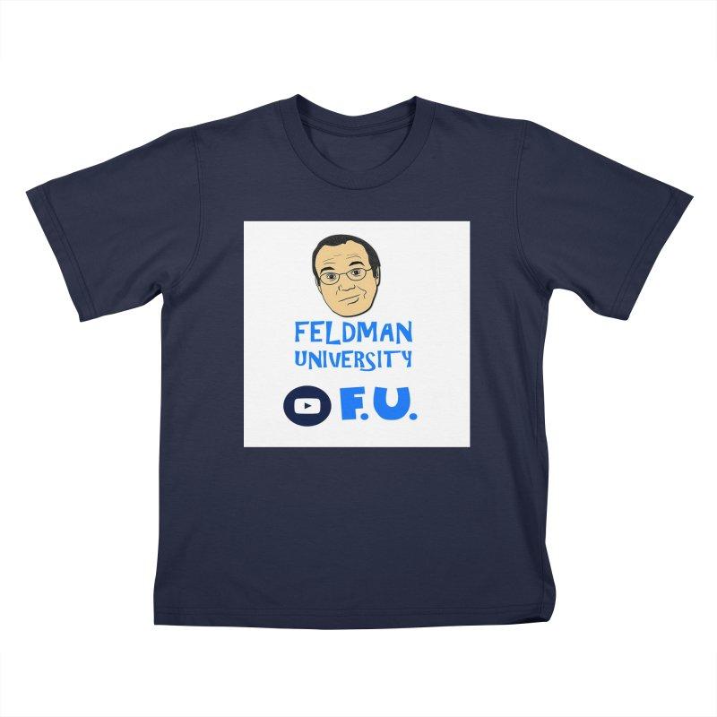Feldman University Kids T-Shirt by The David Feldman Show Official Merch Store