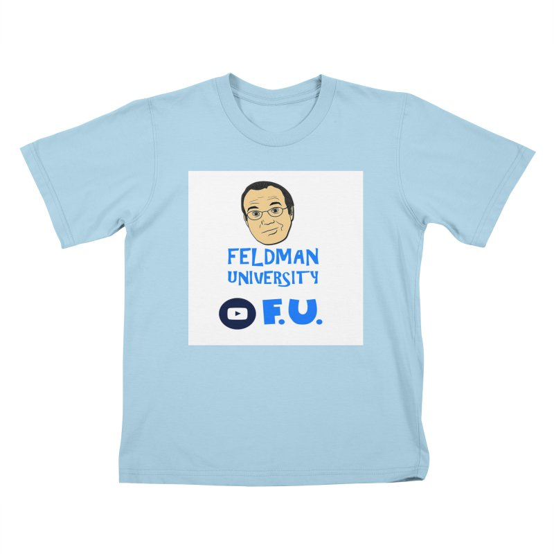 Feldman University Kids T-Shirt by The David Feldman Show Official Merch Store