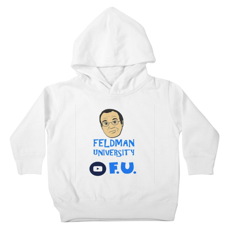 Feldman University Kids Toddler Pullover Hoody by The David Feldman Show Official Merch Store