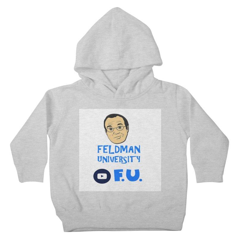 Feldman University Kids Toddler Pullover Hoody by The David Feldman Show Official Merch Store