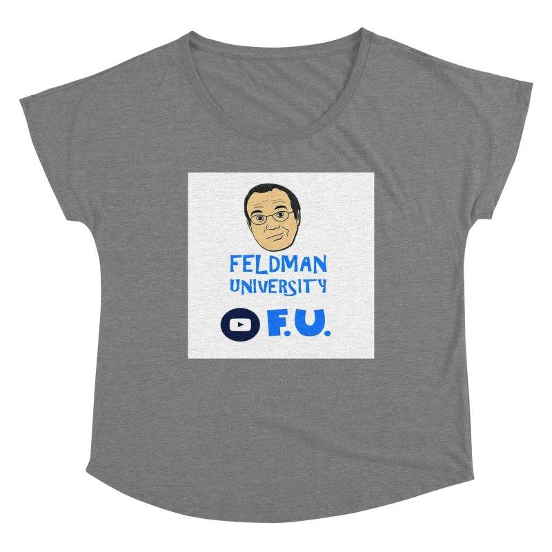 Feldman University Women's Scoop Neck by The David Feldman Show Official Merch Store