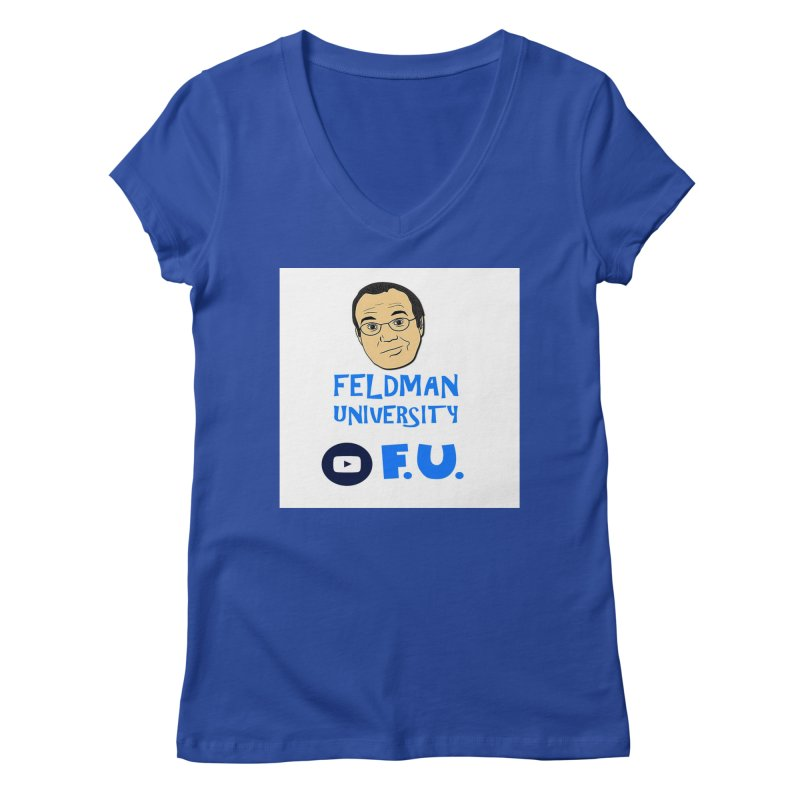 Feldman University Women's Regular V-Neck by The David Feldman Show Official Merch Store