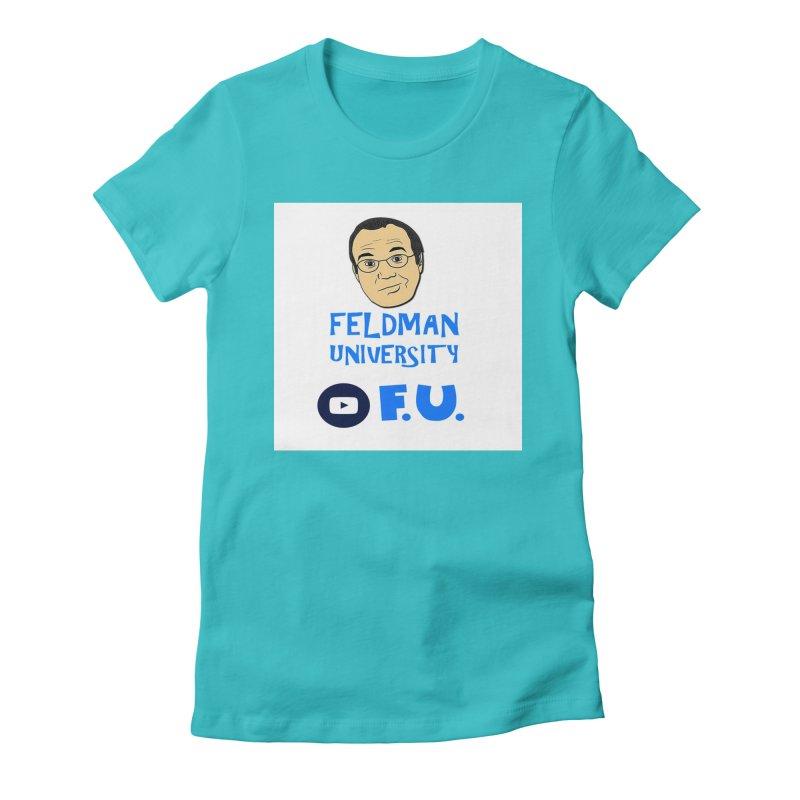 Feldman University Women's Fitted T-Shirt by The David Feldman Show Official Merch Store