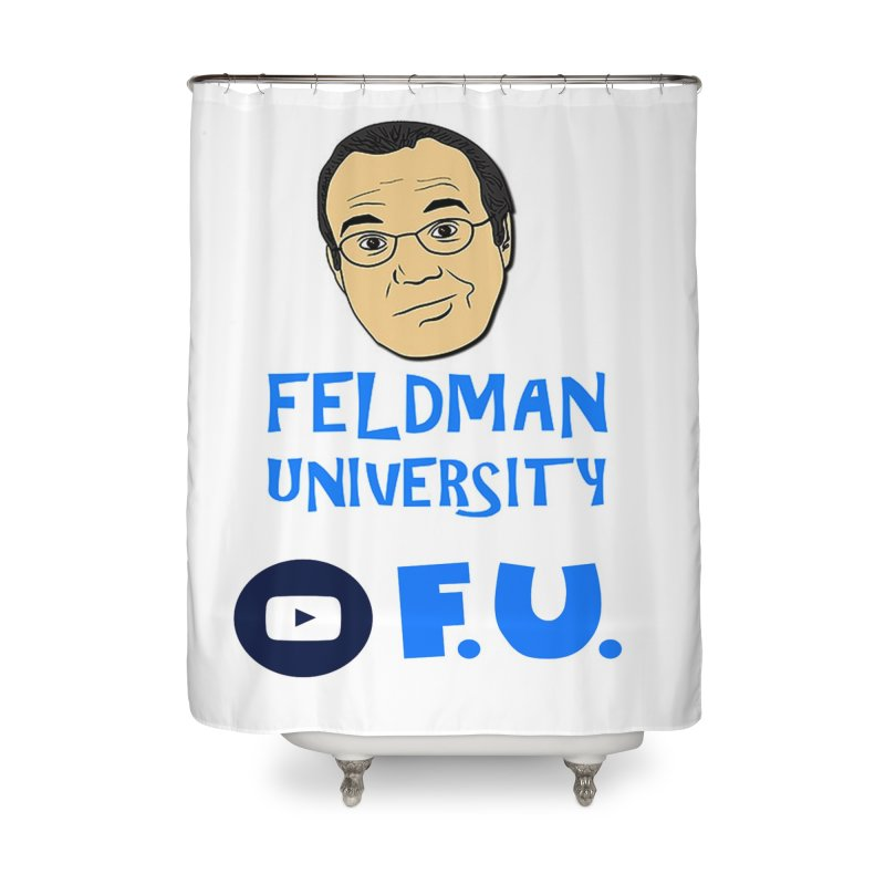 Feldman University Home Shower Curtain by The David Feldman Show Official Merch Store