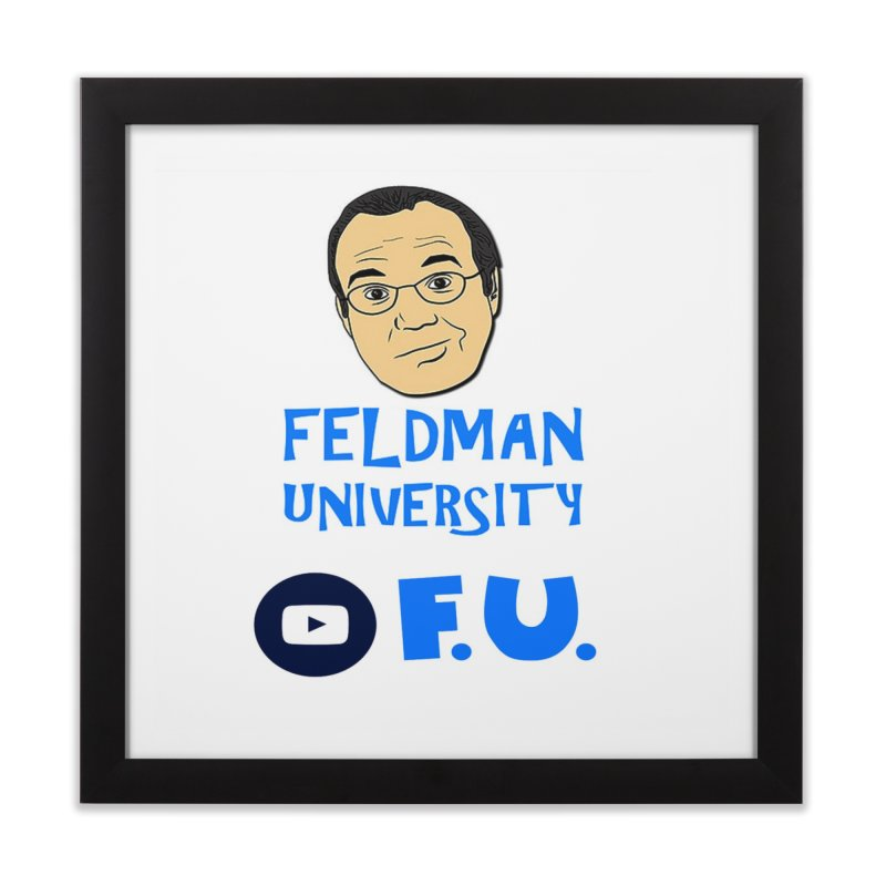Feldman University Home Framed Fine Art Print by The David Feldman Show Official Merch Store