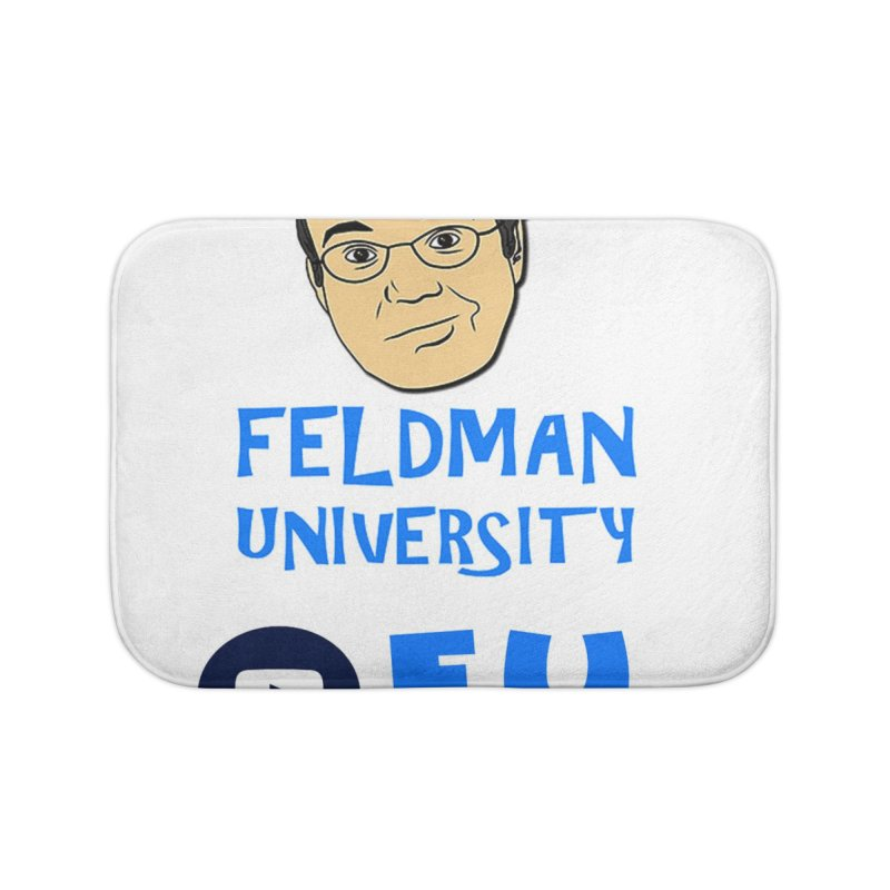 Feldman University Home Bath Mat by The David Feldman Show Official Merch Store