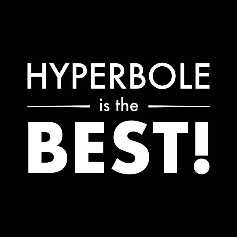 Hyperbole is the Best! Men's Pullover Hoody by Unprovable