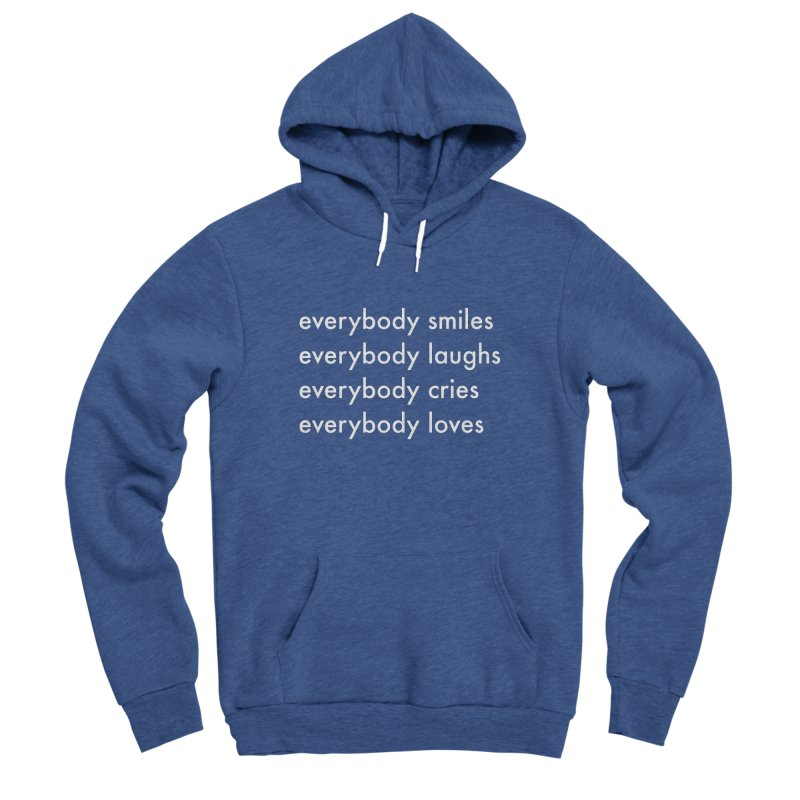 Everybody Men's Sponge Fleece Pullover Hoody by Unprovable