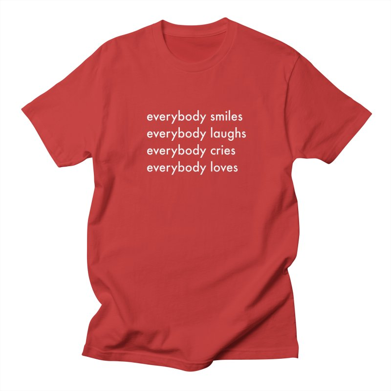 Everybody Women's Regular Unisex T-Shirt by Unprovable