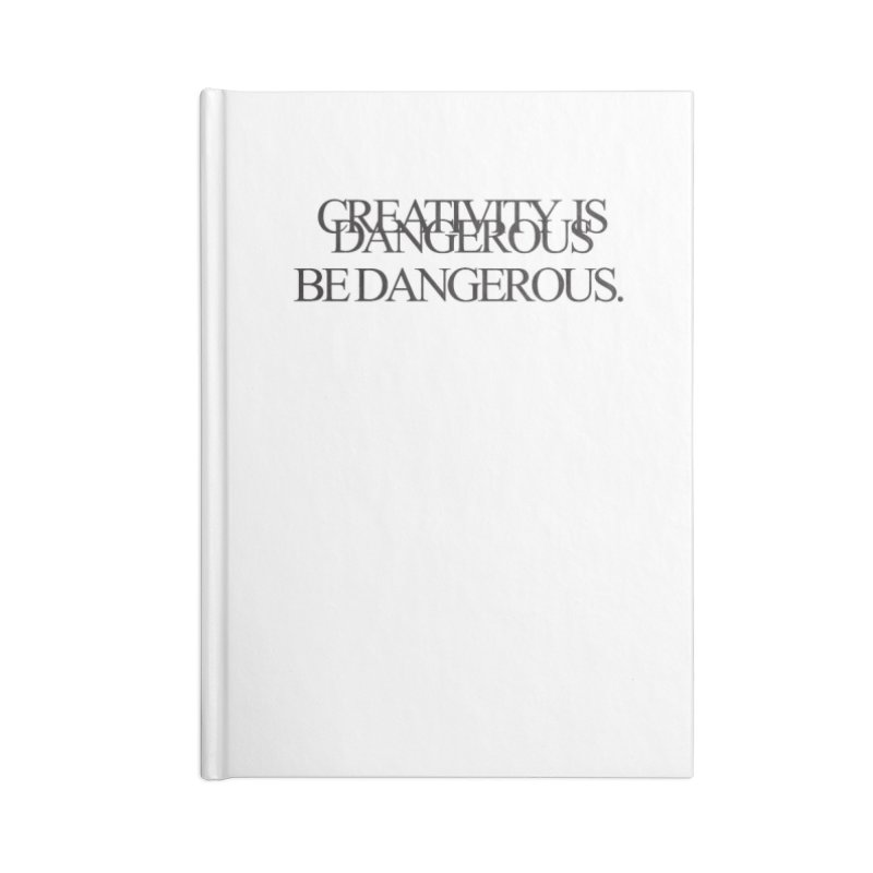 Create Dangerously Accessories Notebook by David Gorham Design Shop