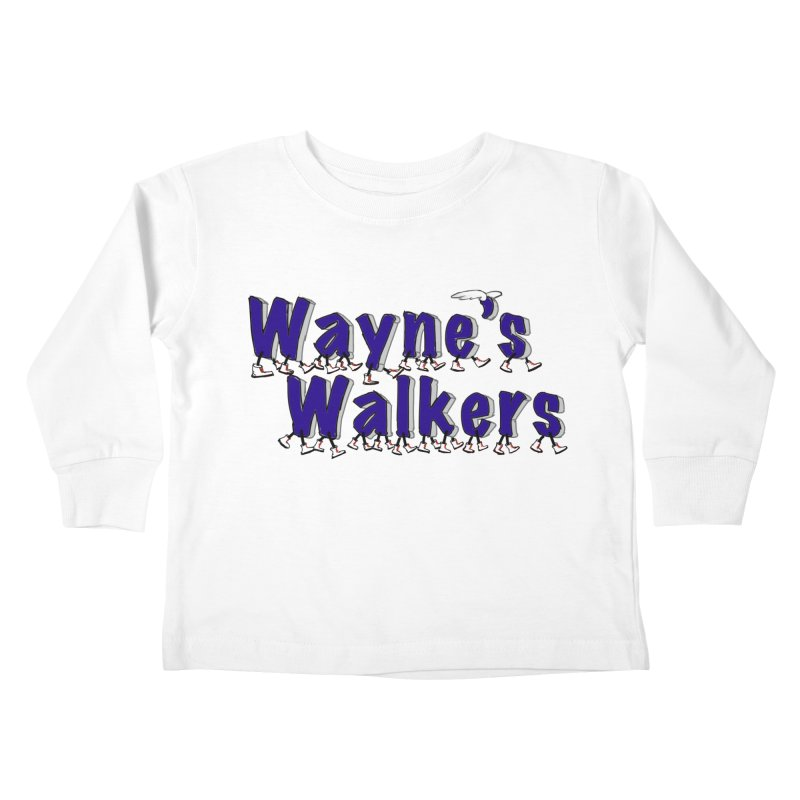 Wayne's Walkers Kids Toddler Longsleeve T-Shirt by David Hsu Design Artist Shop