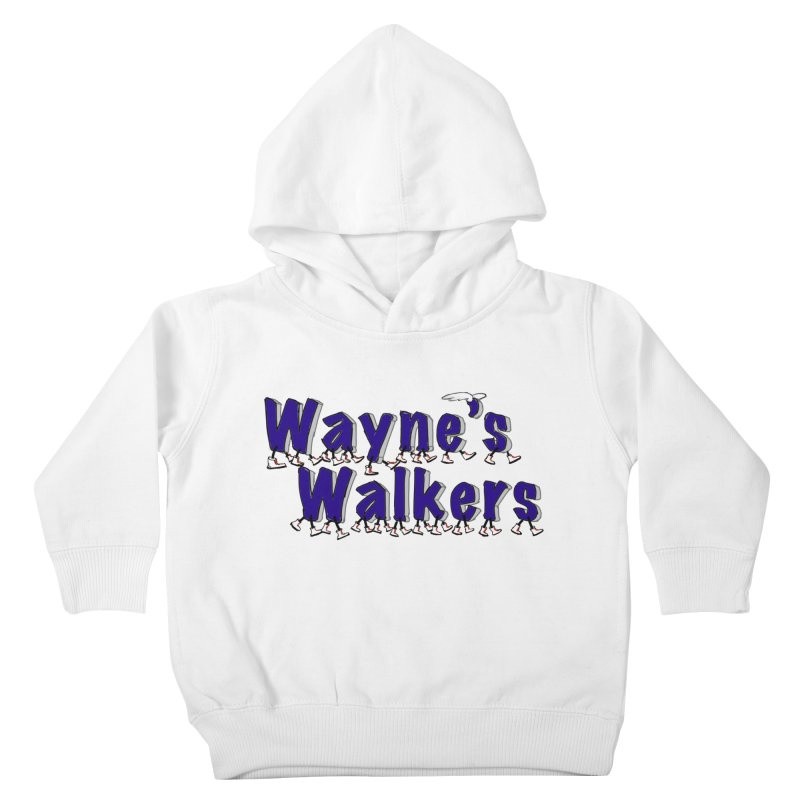 Wayne's Walkers Kids Toddler Pullover Hoody by David Hsu Design Artist Shop