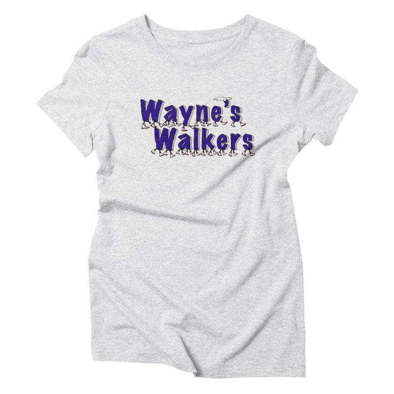 Wayne's Walkers Women's Triblend T-Shirt by David Hsu Design Artist Shop