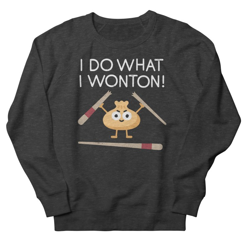 Dumplings Are Revolting Women's French Terry Sweatshirt by David Olenick