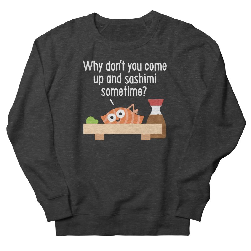 Fishing for Affection Men's French Terry Sweatshirt by David Olenick