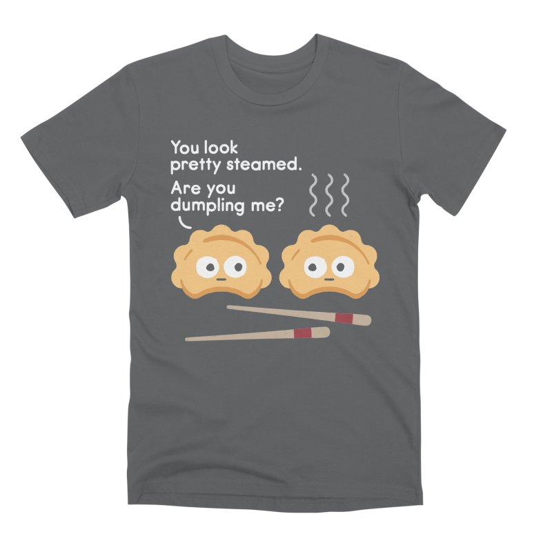 You Can't Hide Your Fillings Men's Premium T-Shirt by David Olenick
