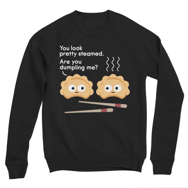 You Can't Hide Your Fillings Women's Sponge Fleece Sweatshirt by David Olenick