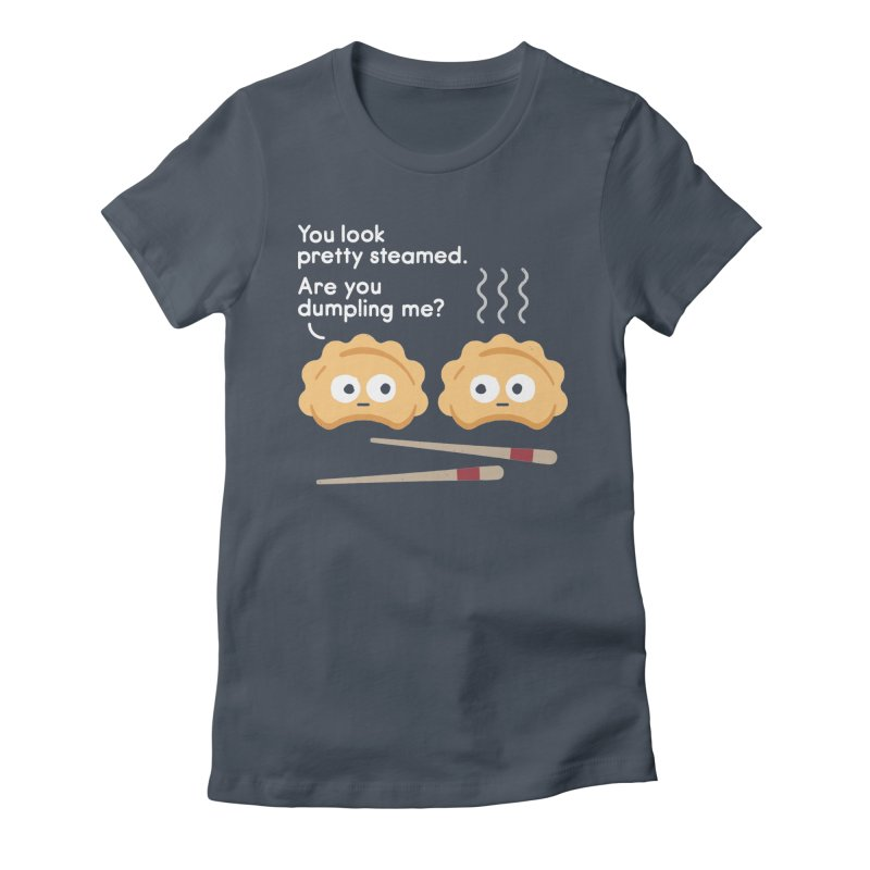 You Can't Hide Your Fillings Women's Fitted T-Shirt by David Olenick