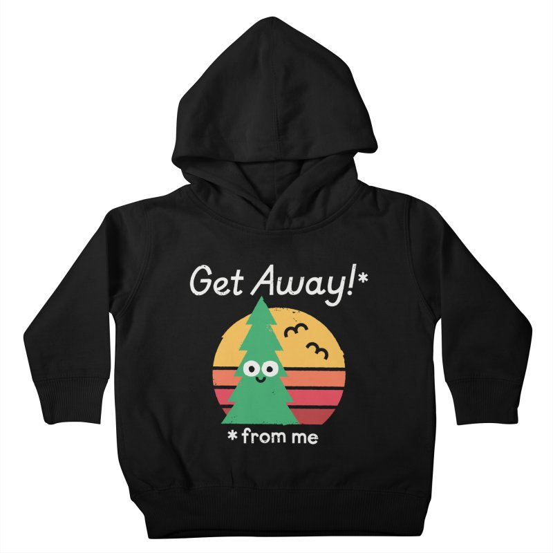 Take A Hike Kids Toddler Pullover Hoody by David Olenick