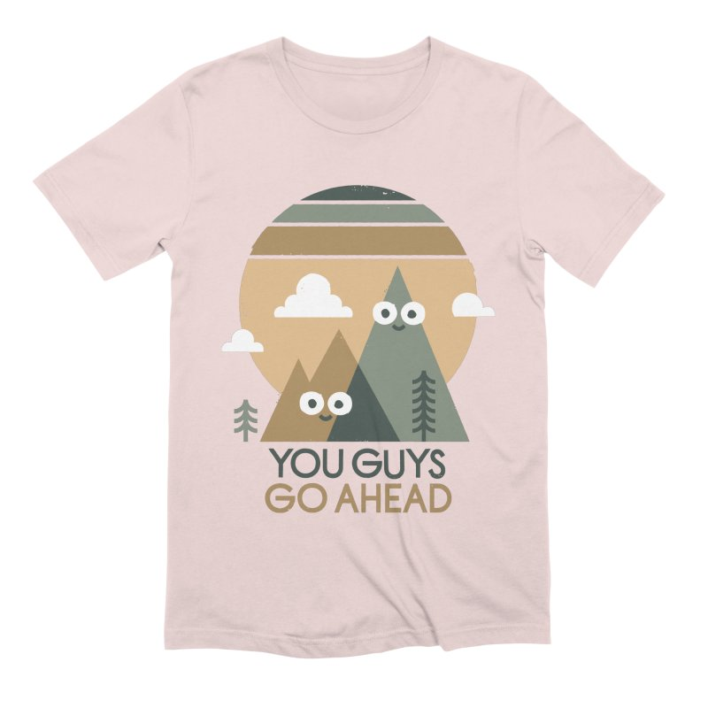 Mountain Don't Men's Extra Soft T-Shirt by David Olenick
