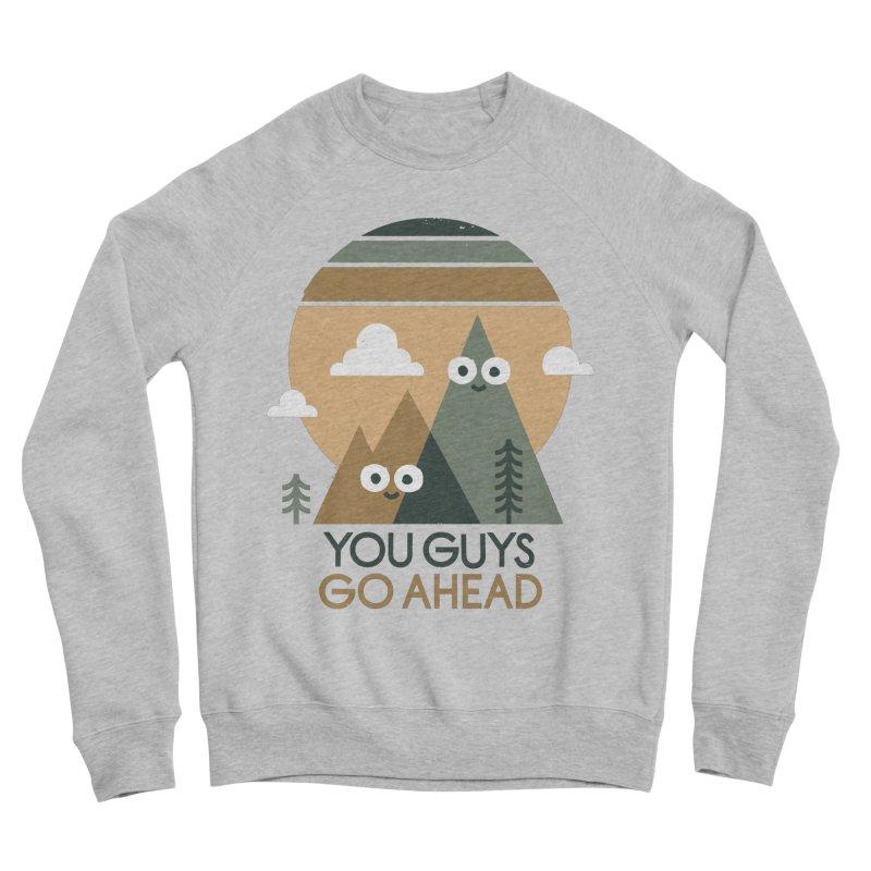 Mountain Don't Men's Sweatshirt by David Olenick
