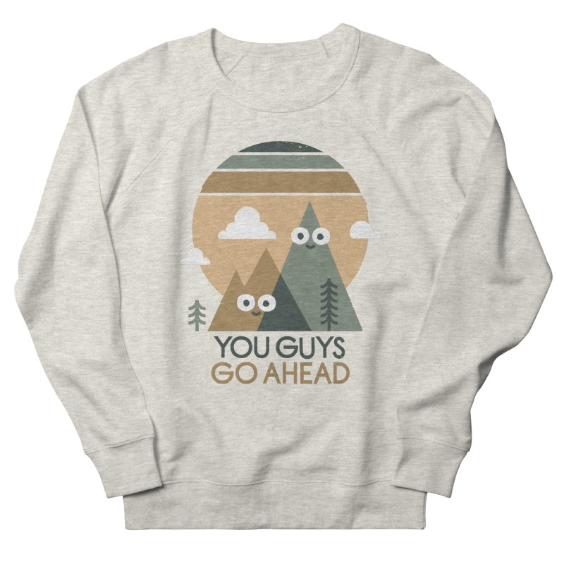Mountain Don't Men's French Terry Sweatshirt by David Olenick