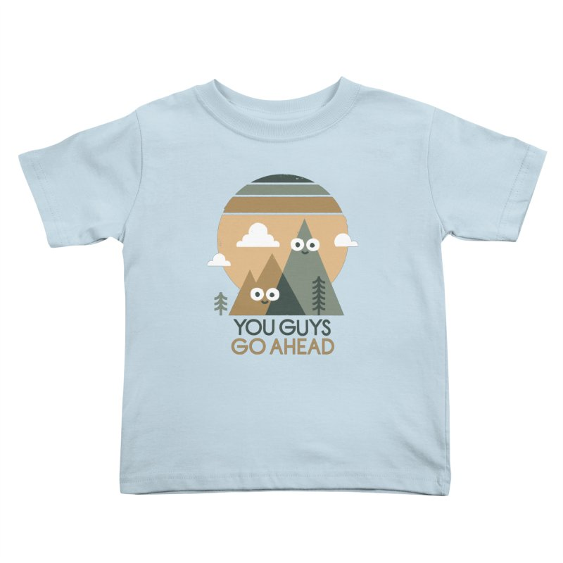 Mountain Don't Kids Toddler T-Shirt by David Olenick