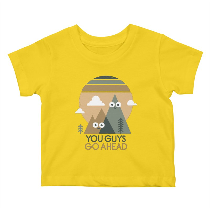 Mountain Don't Kids Baby T-Shirt by David Olenick