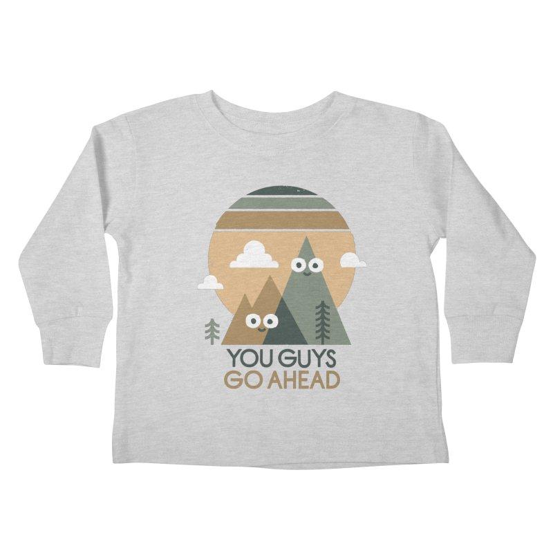Mountain Don't Kids Toddler Longsleeve T-Shirt by David Olenick