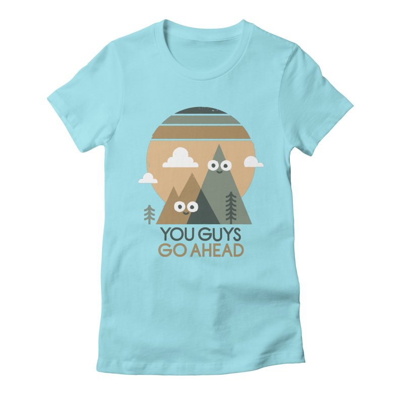Mountain Don't Women's Fitted T-Shirt by David Olenick