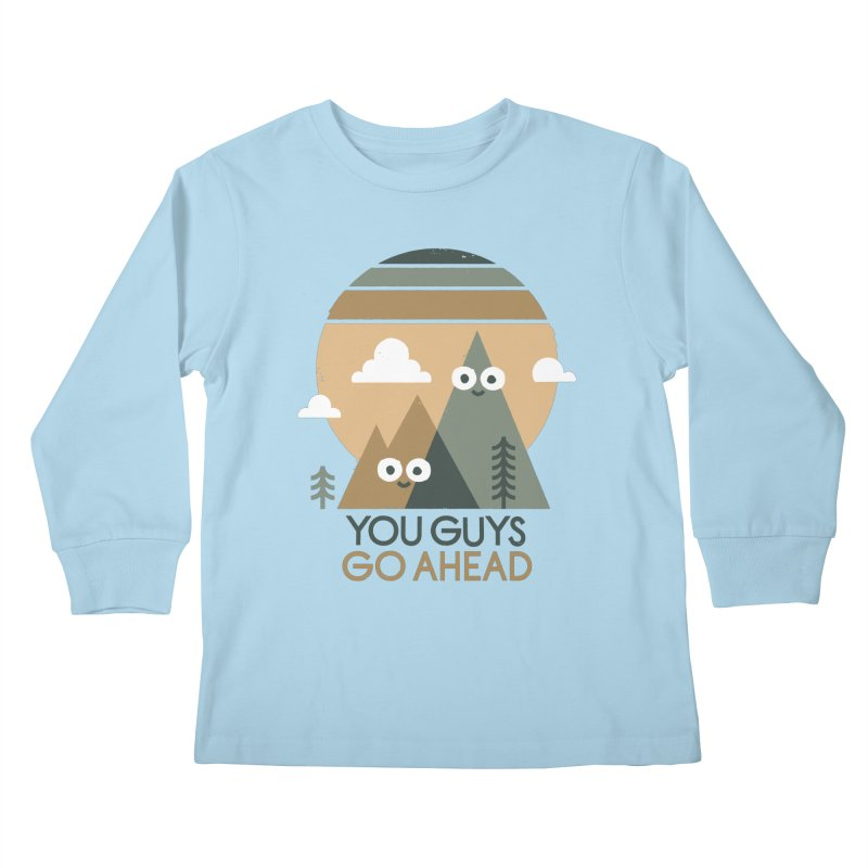 Mountain Don't Kids Longsleeve T-Shirt by David Olenick