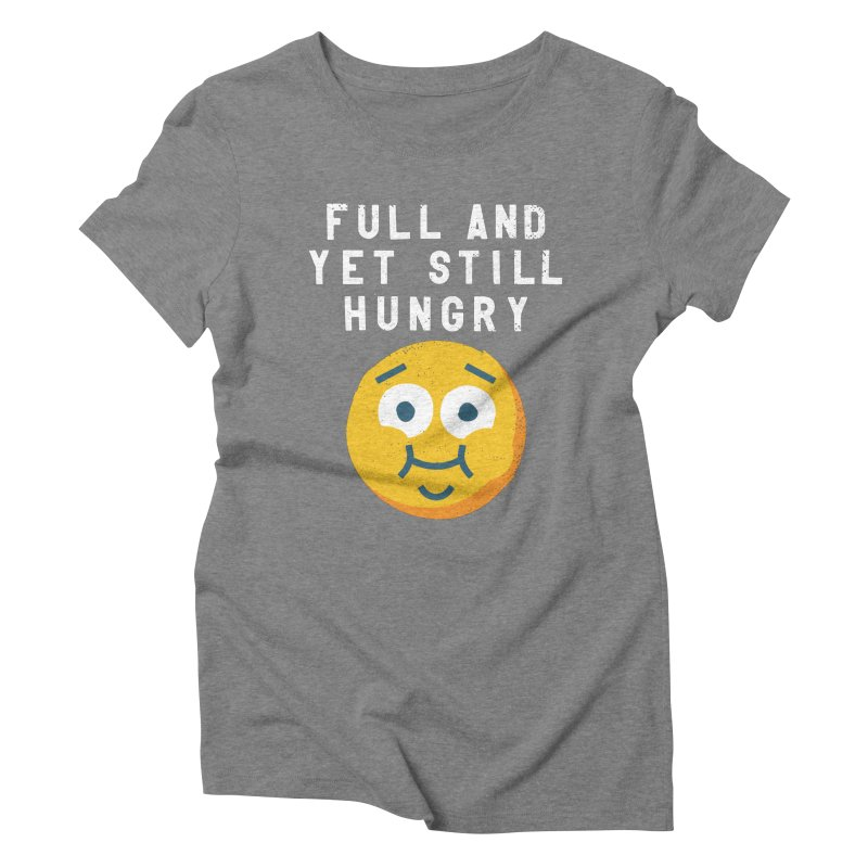 Perpetual-motional Eating Women's Triblend T-Shirt by David Olenick
