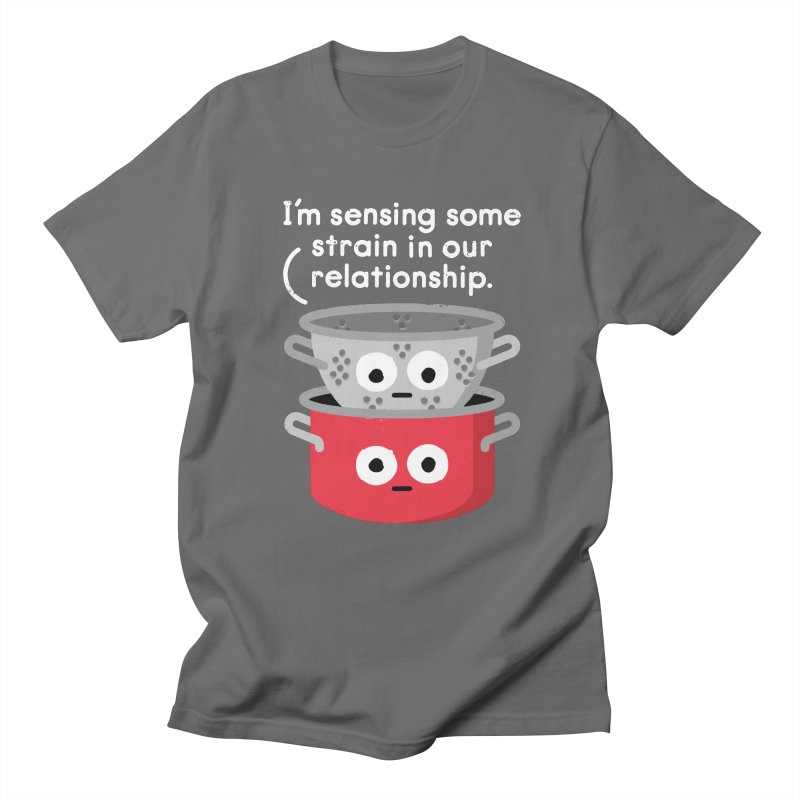 Can't Sieve With Them, Can't Sieve Without Them Men's T-Shirt by David Olenick