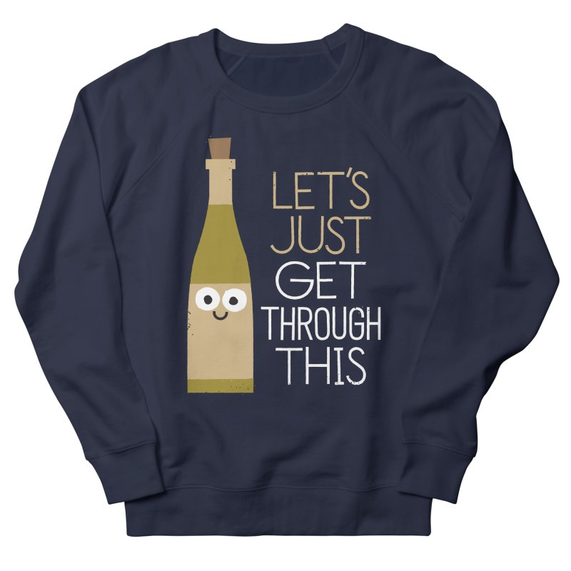 Tomorrow Is Another Chardonnay Men's Sweatshirt by David Olenick