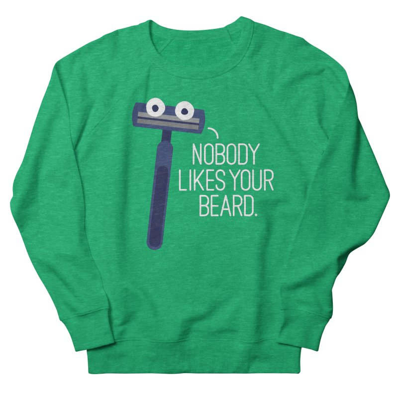 Let's Face It Men's Sweatshirt by David Olenick
