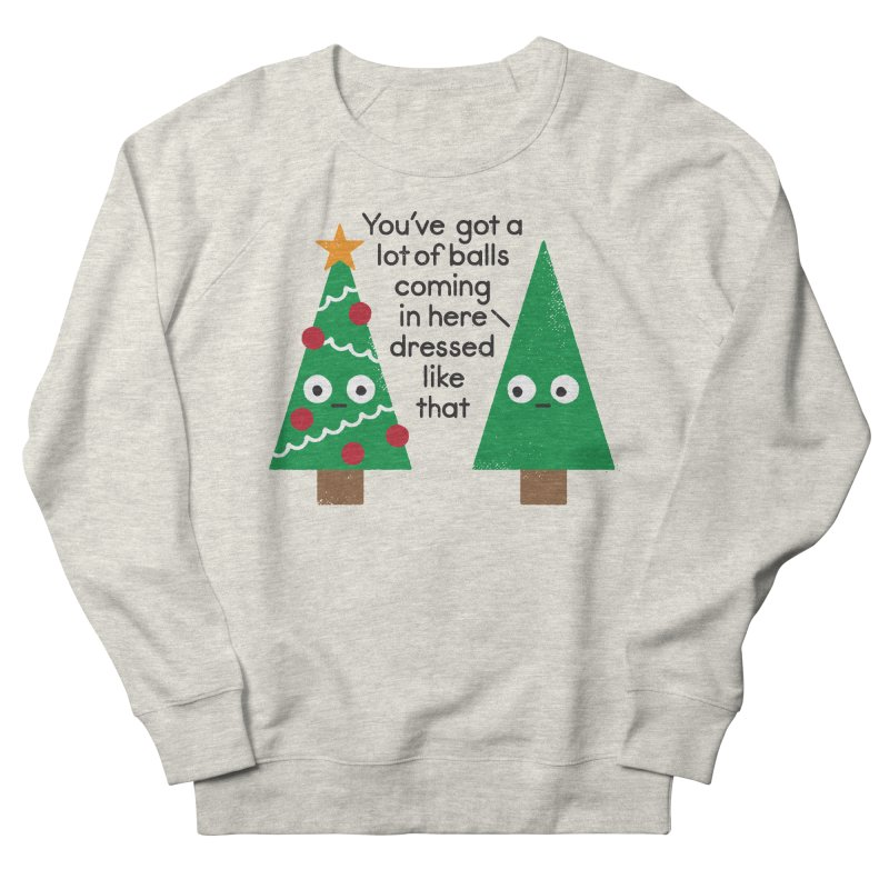 Spruced Up Women's Sweatshirt by David Olenick
