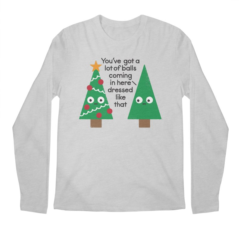Spruced Up Men's Longsleeve T-Shirt by David Olenick